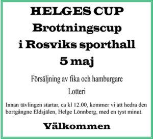 Helge Cup @ Rosviks Sporthall