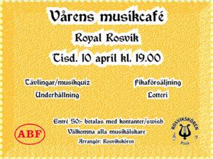 Musikcafé @ Royal, Rosvik | Stockholms län | Sverige